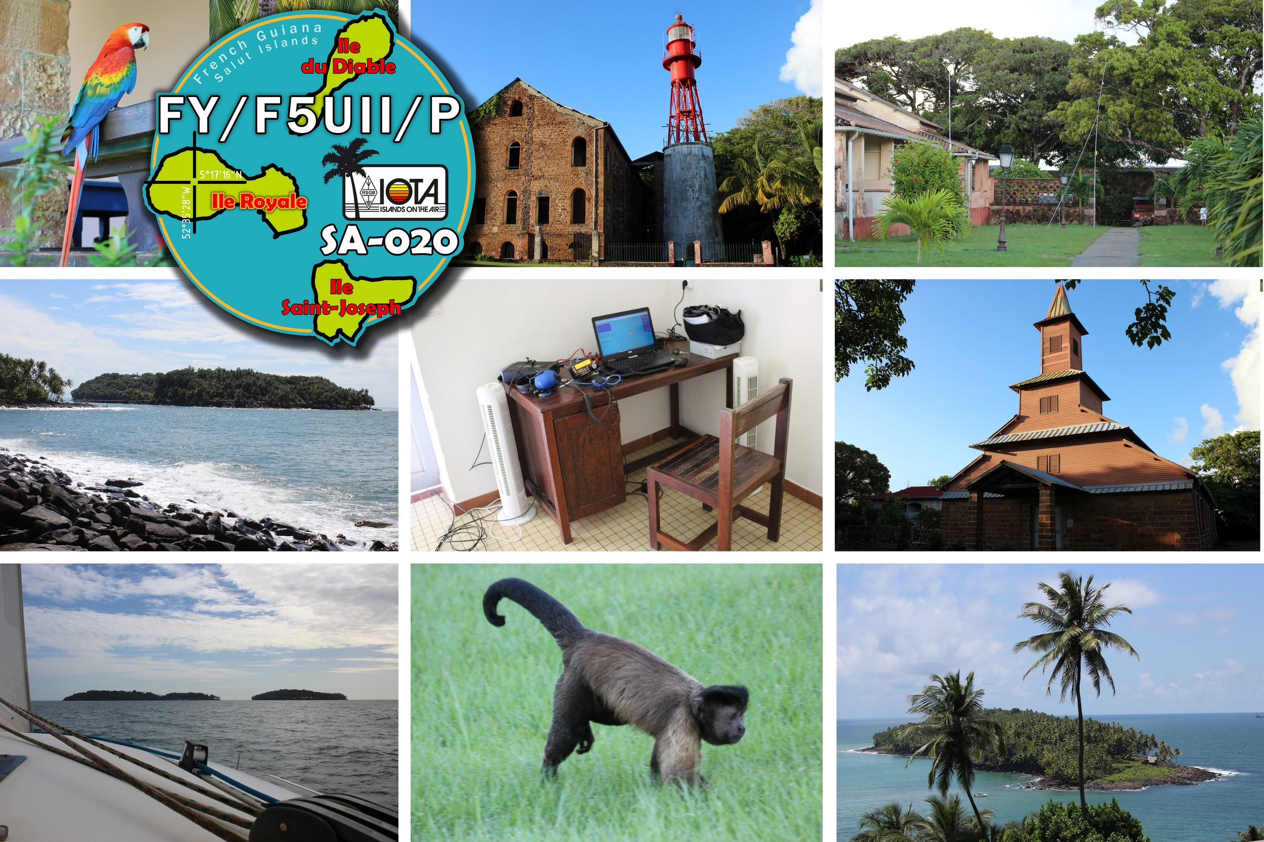 My participation to the IOTA contest from Royale island (SA-020), Salut Islands in Guiana