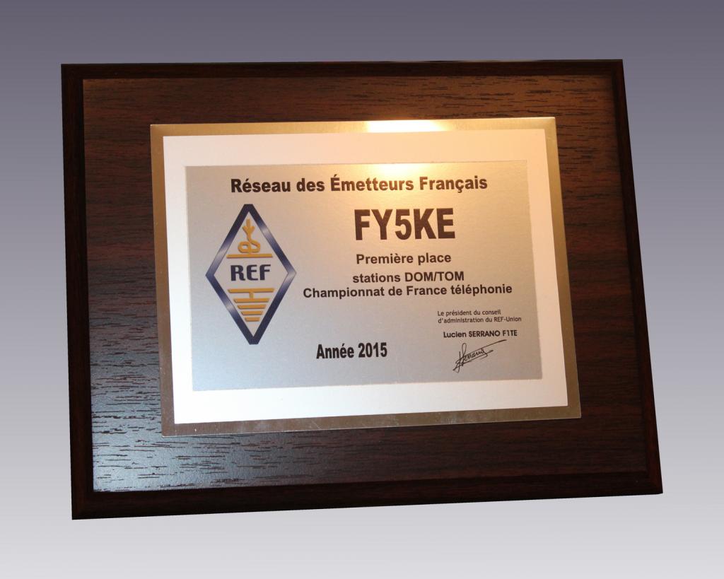 Plaque de première place de FY5KE au championnat de F téléphonie DOM-TOM en 2015
