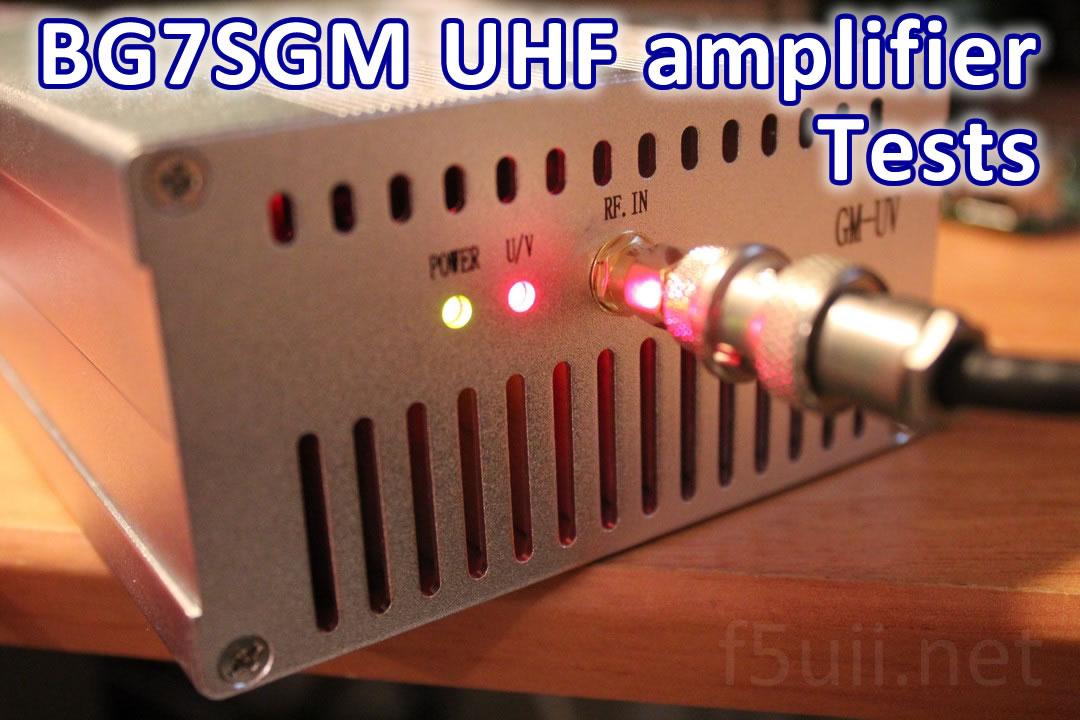 Tests - DMR compatible UHF amplifier (BG7SGM)