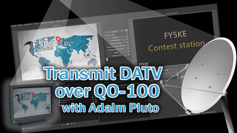How to transmit DATV over Qatar Oscar 100 with F5OEO firmware on Adalm Pluto SDR